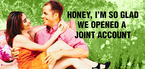honey_im_so_glad_joint_account